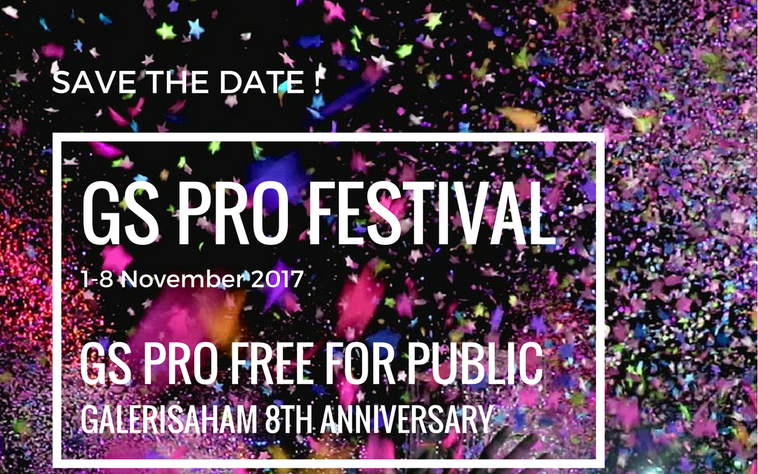 GS PRO Festival – 8th Anniversary GaleriSaham