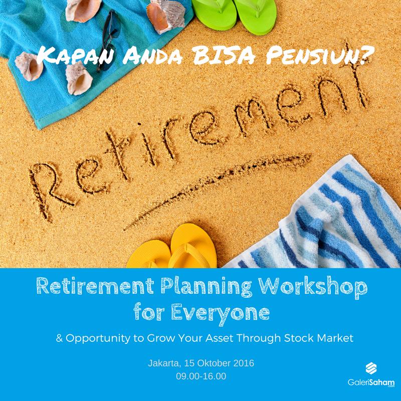 Kapan Anda Bisa Pensiun? | Special Intensive Workshop