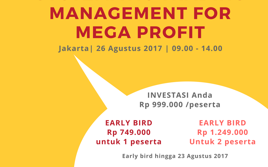 Systematic Trading Management for MEGA Profit – 26 Agustus 2017