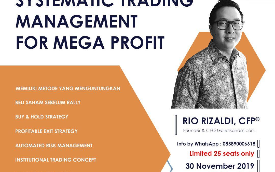 Systematic Trading Management | Jakarta, 30 November 2019