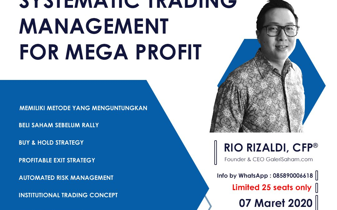 Systematic Trading Management | Jakarta, 7 Maret 2020