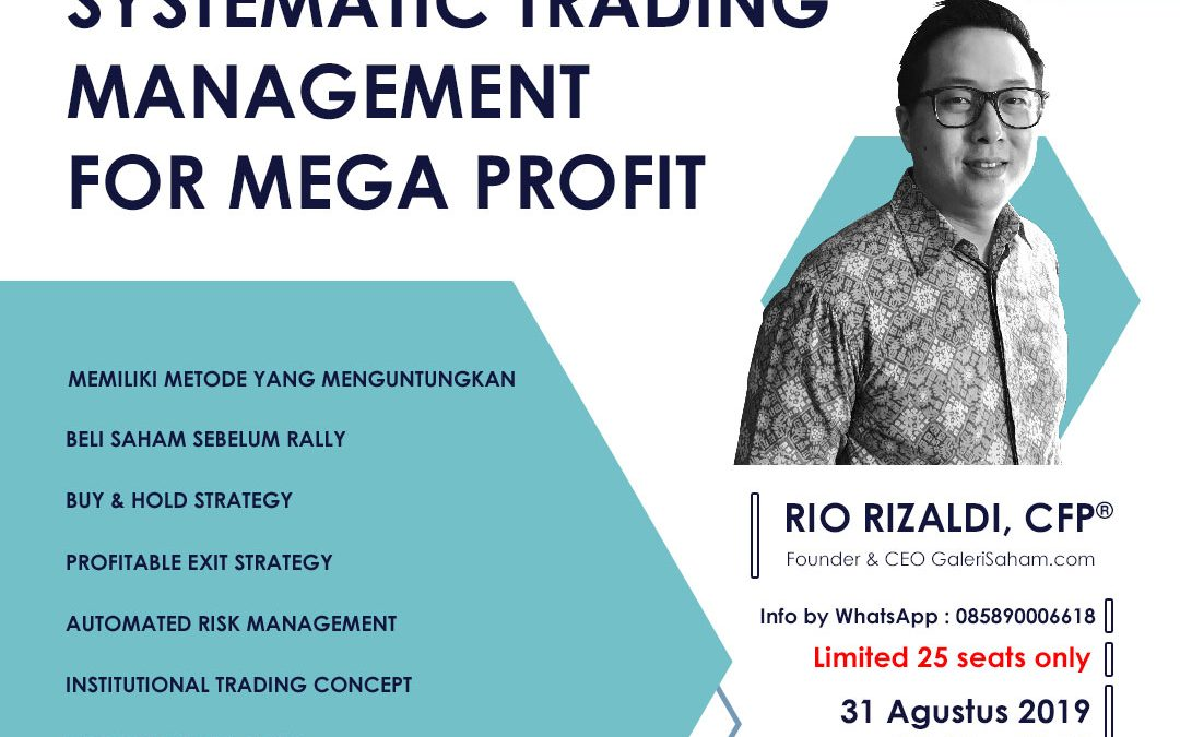 Systematic Trading Management | Jakarta, 31 Agustus 2019