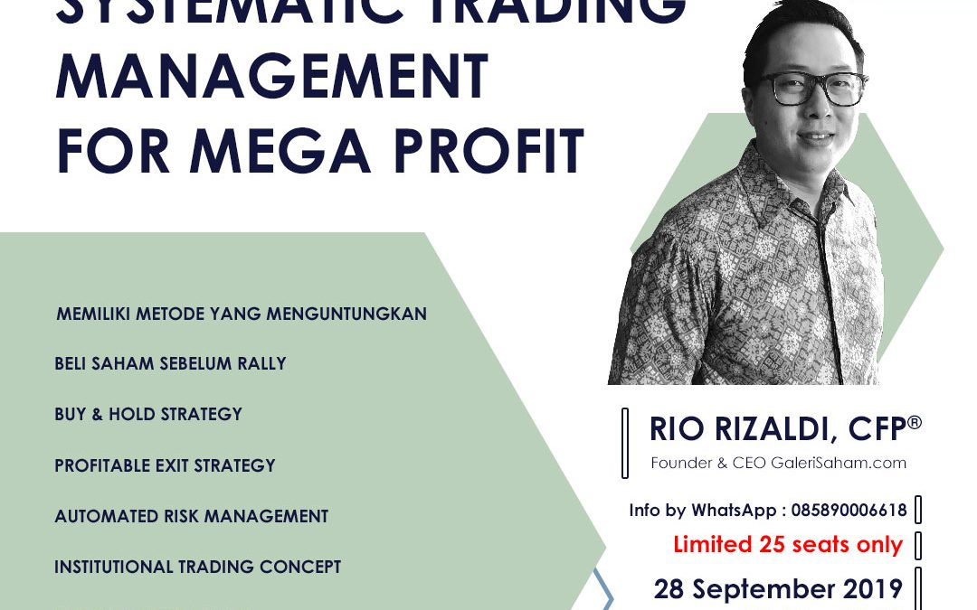 Systematic Trading Management | Jakarta, 28 September 2019