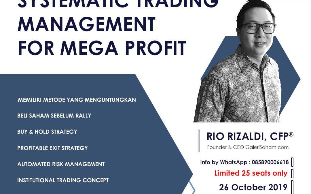 Systematic Trading Management | Jakarta, 26 Oktober 2019