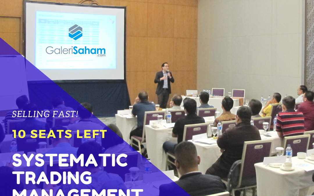 Systematic Trading Management | Jakarta, 24 Maret 2018 | SOLD OUT!
