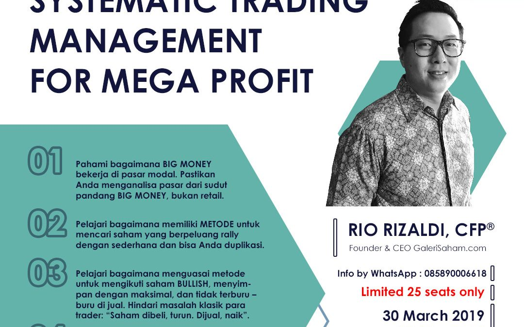 Follow the Big Money: Systematic Trading Management Training – 30 Maret 2019