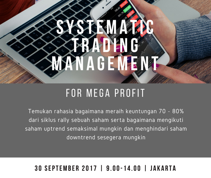 Systematic Trading Management for MEGA Profit – 30 Sep'17