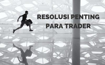 Resolusi Penting Trader 2019