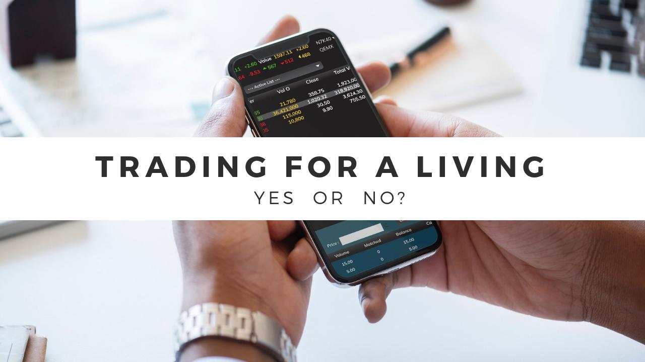 Full Time Trader | Apa Yang Harus Anda Persiapkan?